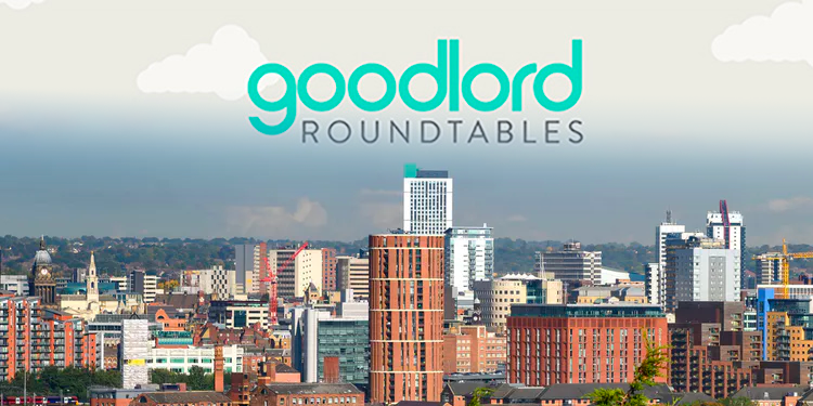 Goodlord roundtable event: Leeds